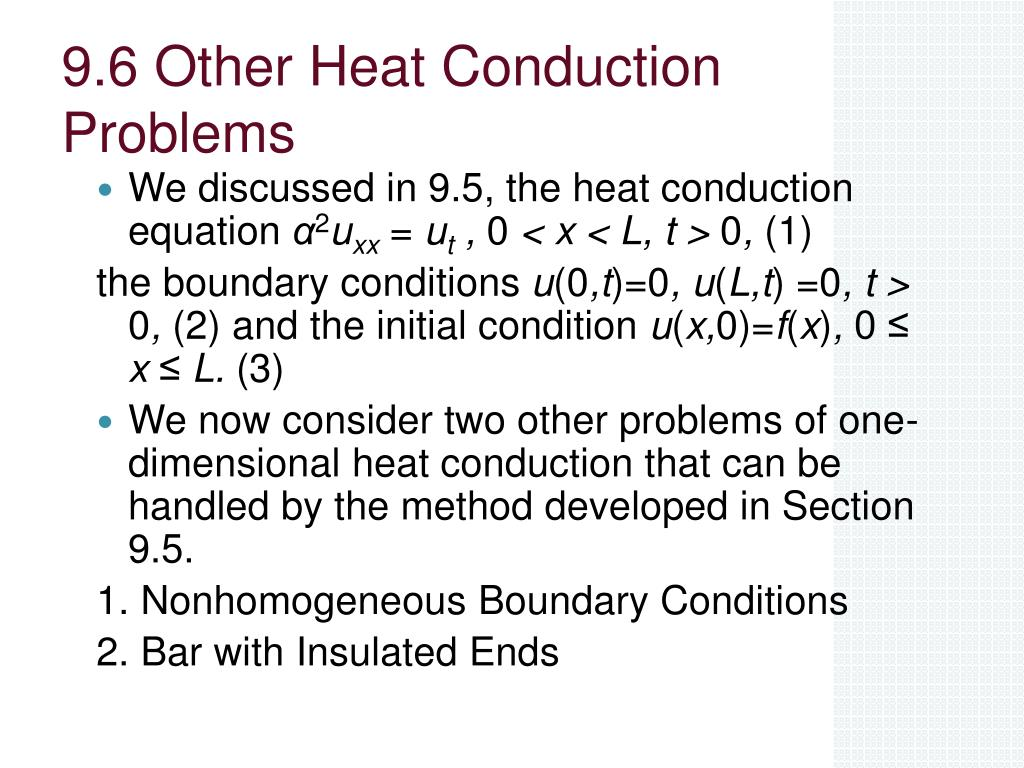 9 6 other heat conduction problems l.