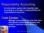 responsibility accounting c ost center
