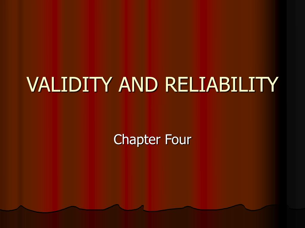 validity and reliability l.
