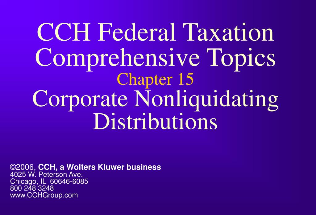 cch federal taxation comprehensive topics chapter 15 corporate nonliquidating distributions l.