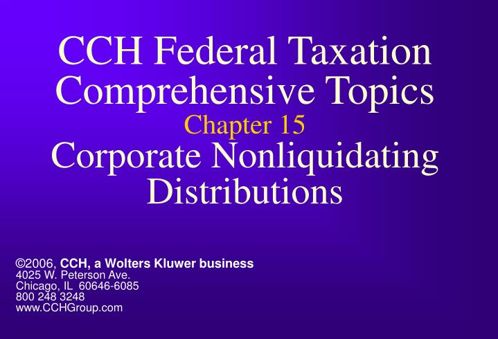 cch federal taxation comprehensive topics chapter 15 corporate nonliquidating distributions n.