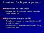 investment banking arrangements