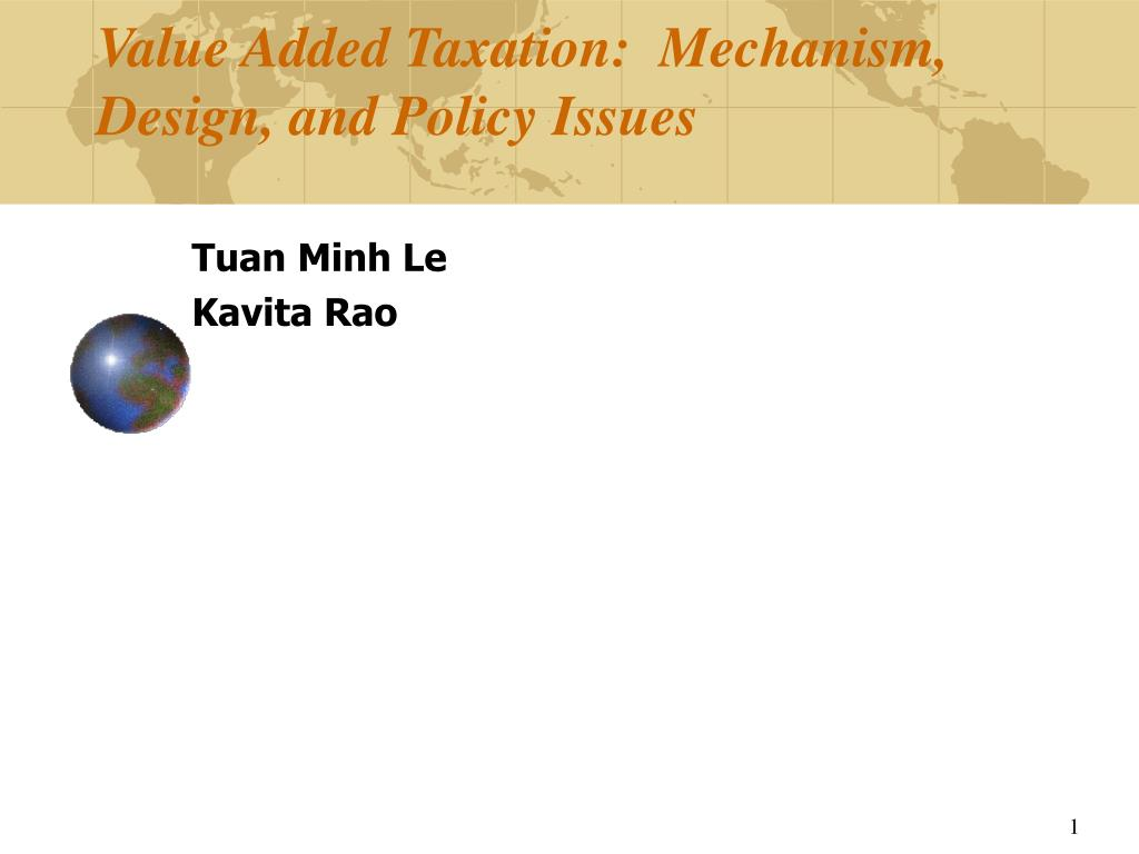 value added taxation mechanism design and policy issues l.