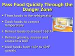 pass food quickly through the danger zone