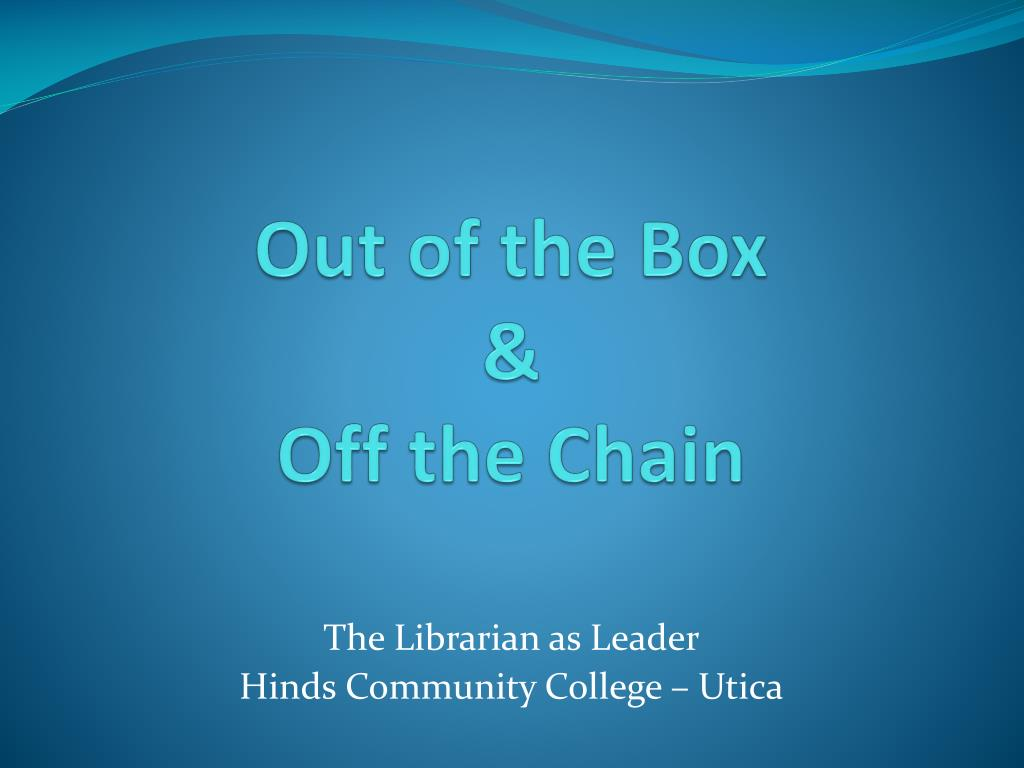 out of the box off the chain l.