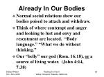 already in our bodies