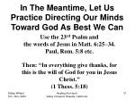 in the meantime let us practice directing our minds toward god as best we can