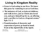 living in kingdom reality