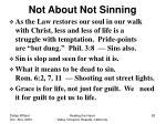 not about not sinning