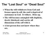 the lost soul or dead soul