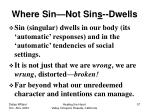 where sin not sin s dwells