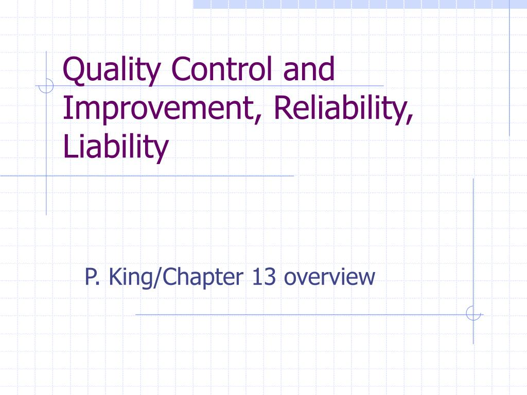 quality control and improvement reliability liability l.