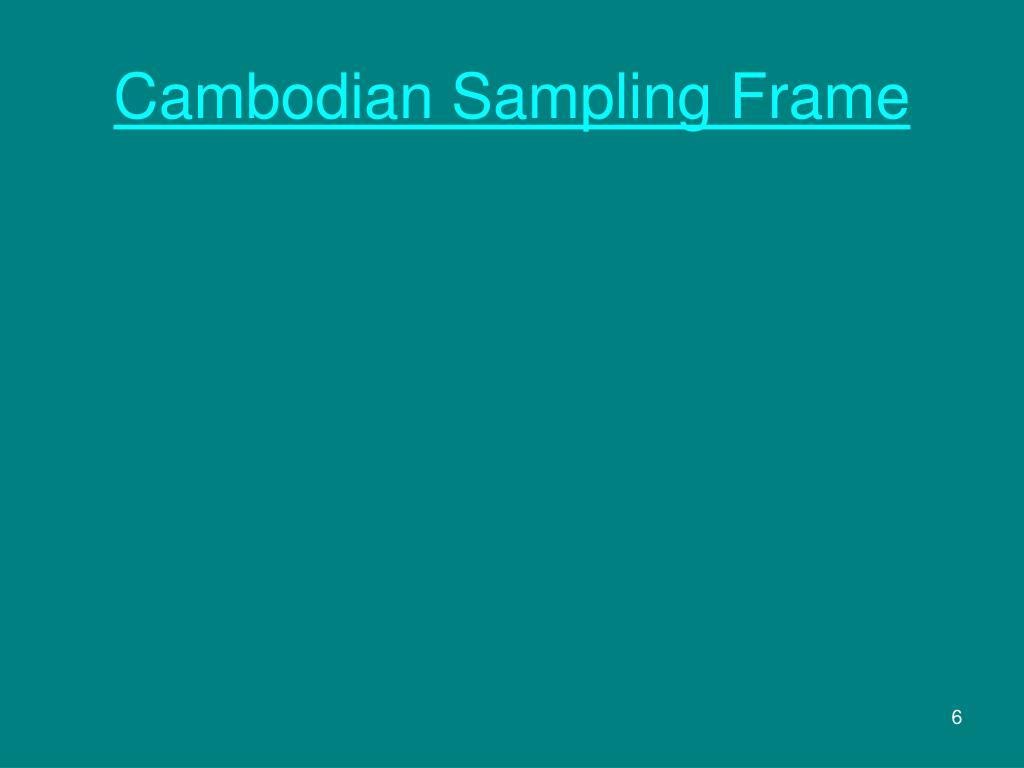 Cambodian Sampling Frame