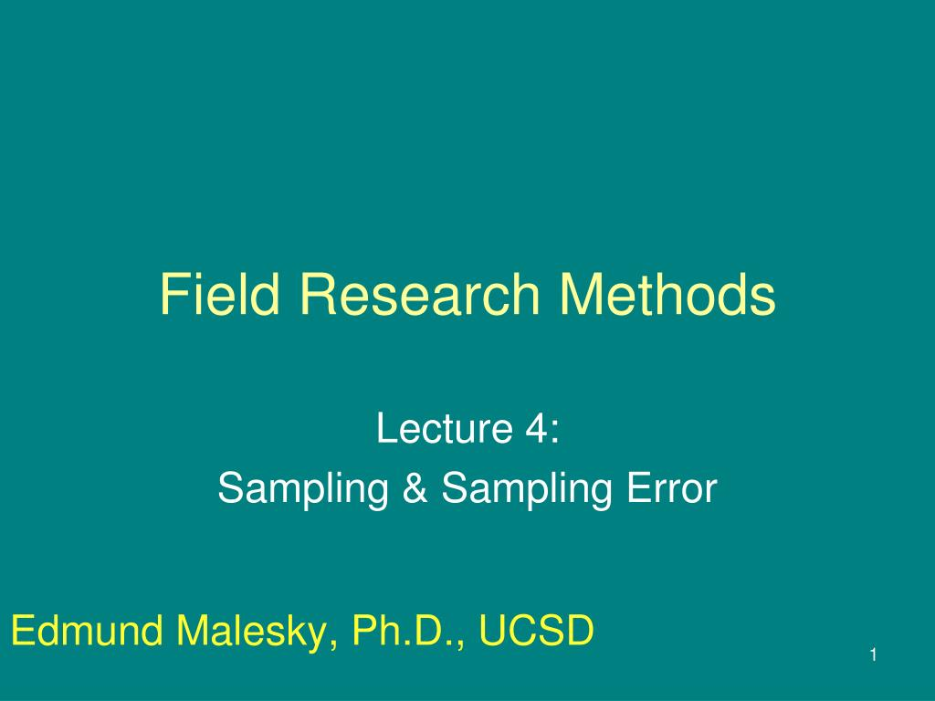 field research methods l.