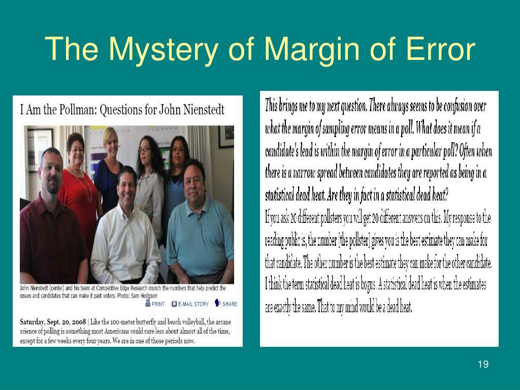 The Mystery of Margin of Error