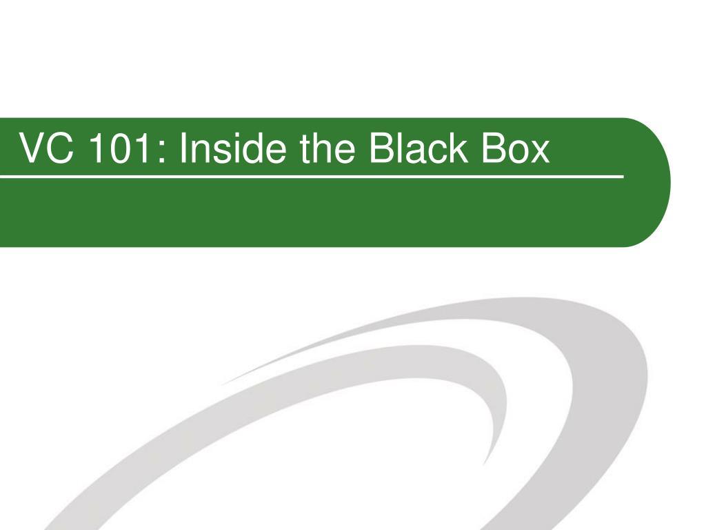 vc 101 inside the black box l.