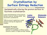 crystallization by surface entropy reduction