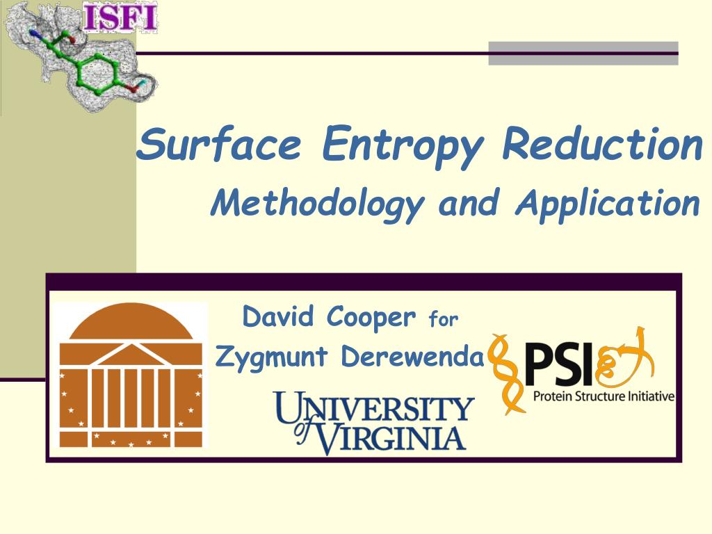 surface entropy reduction methodology and application l.