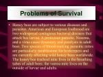 problems of survival