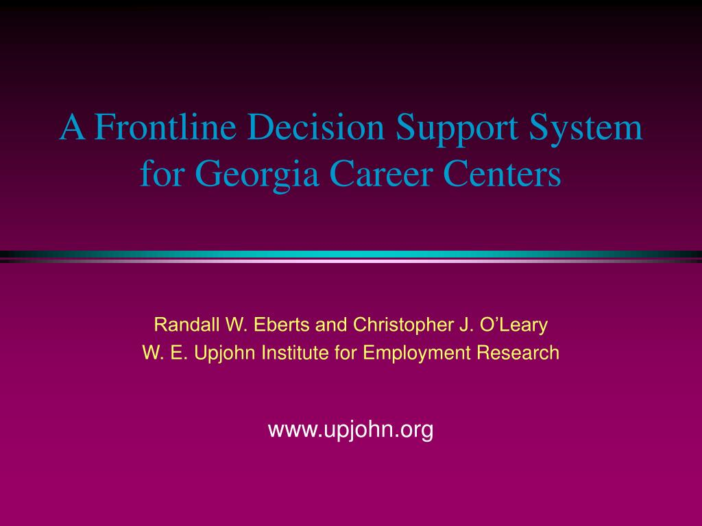 a frontline decision support system for georgia career centers l.