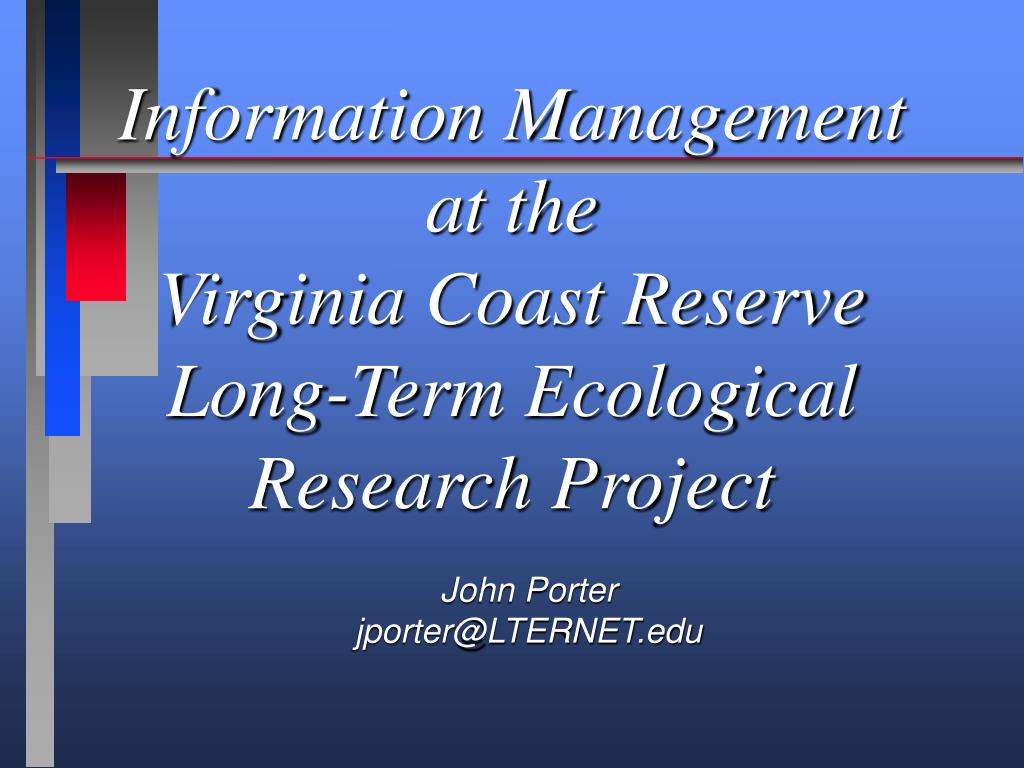 information management at the virginia coast reserve long term ecological research project l.