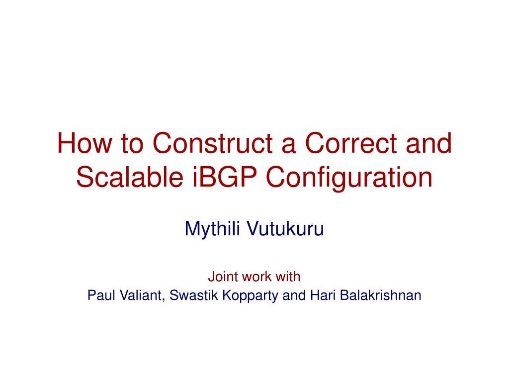 how to construct a correct and scalable ibgp configuration l.