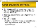 other provisions of fas157