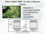 storm water bmp on site infiltration trench