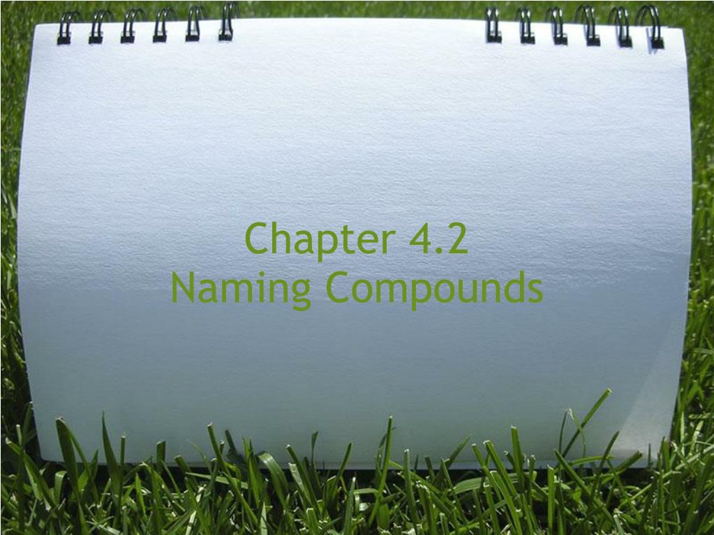 chapter 4 2 naming compounds l.