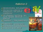 addiction 2