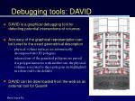 debugging tools david