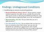 findings undiagnosed conditions10