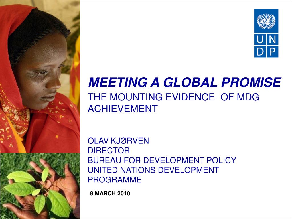 meeting a global promise the mounting evidence of mdg achievement l.