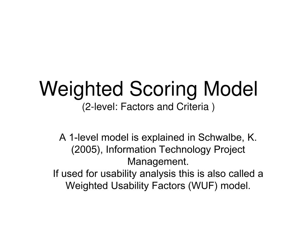weighted scoring model 2 level factors and criteria l.