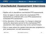 unscheduled assessment interviews33