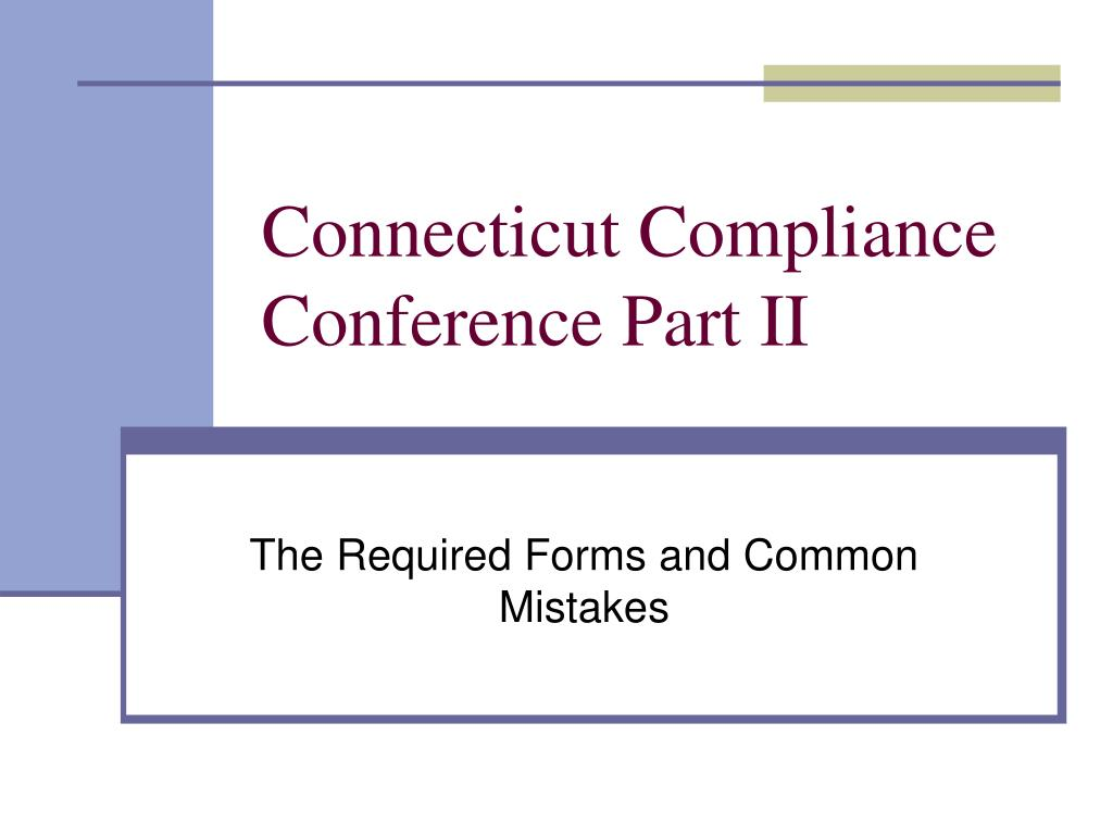 connecticut compliance conference part ii l.