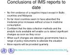conclusions of ims reports to date