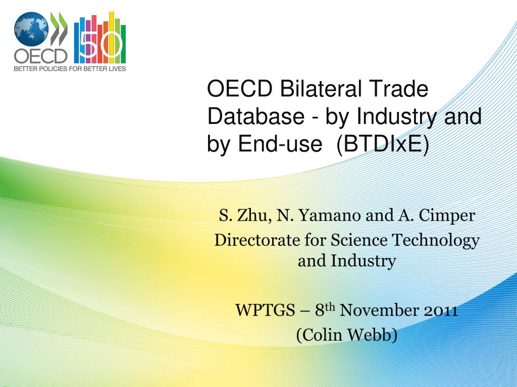 oecd bilateral trade database by industry and by end use btdixe l.