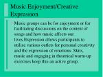 music enjoyment creative expression