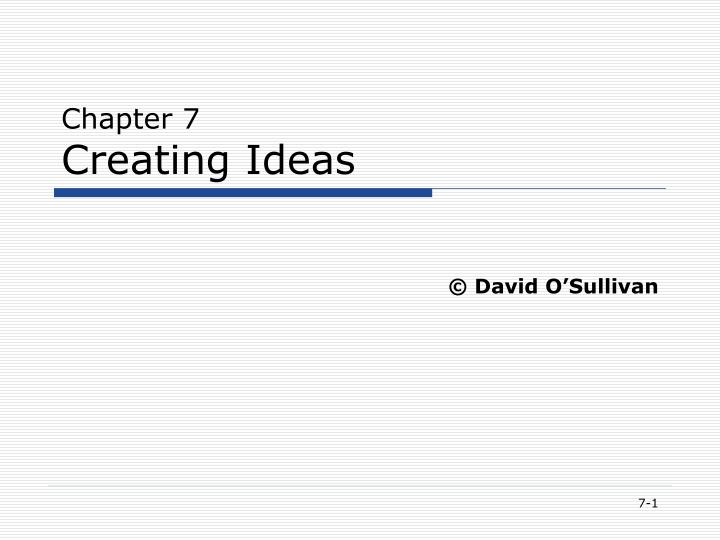 chapter 7 creating ideas n.