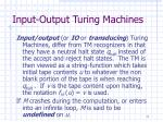 input output turing machines