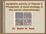 apoptotic activity of vitamin e phosphate a novel strategy in the cancer chemotherapy