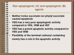 non apoptogenic a and apoptogenic b agents11
