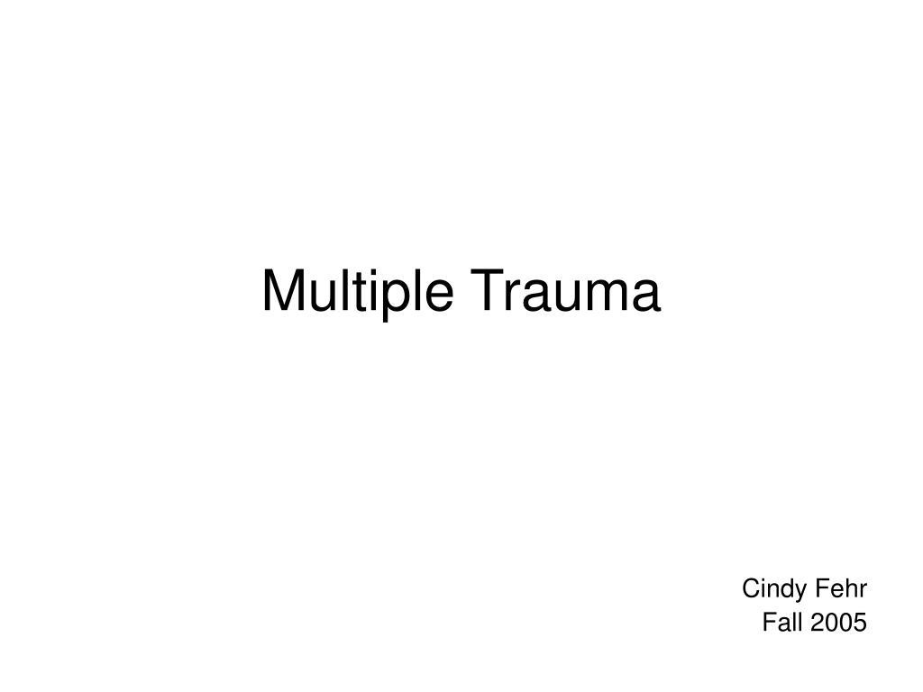 multiple trauma l.