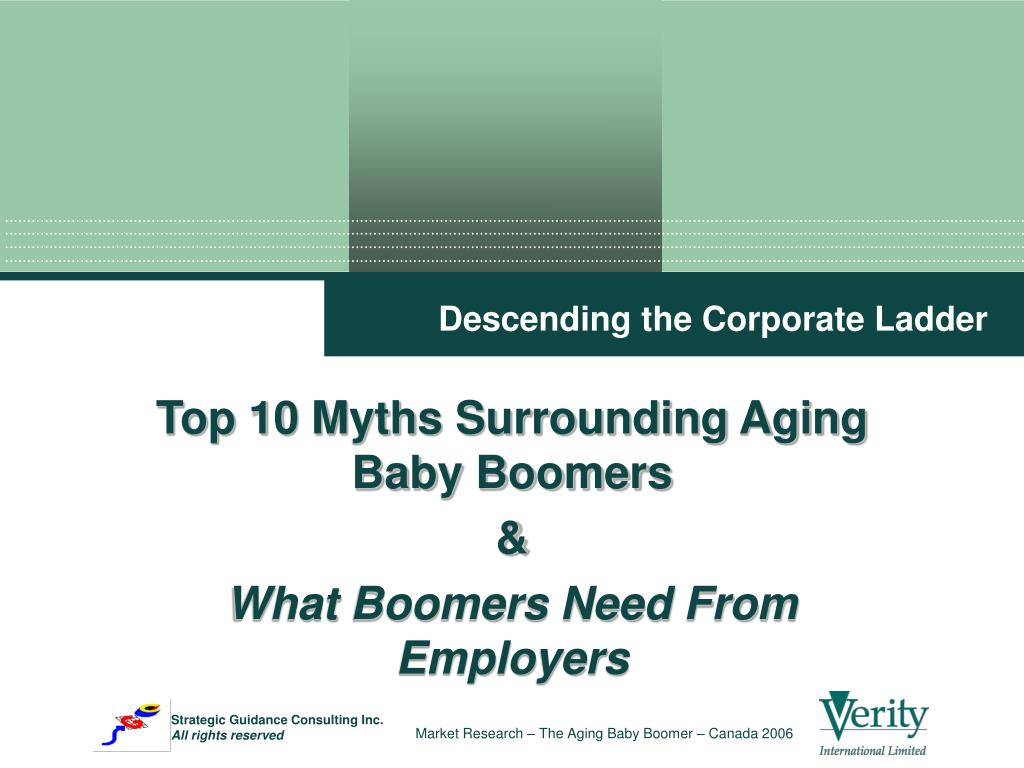 top 10 myths surrounding aging baby boomers what boomers need from employers l.