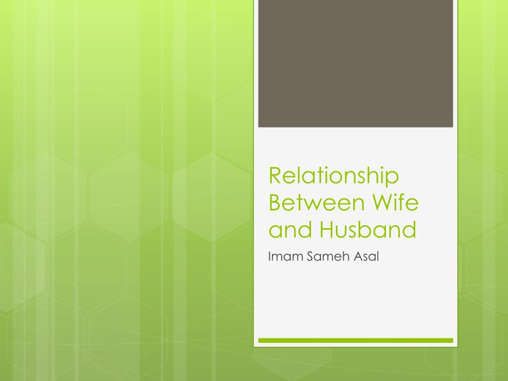 relationship between wife and husband l.