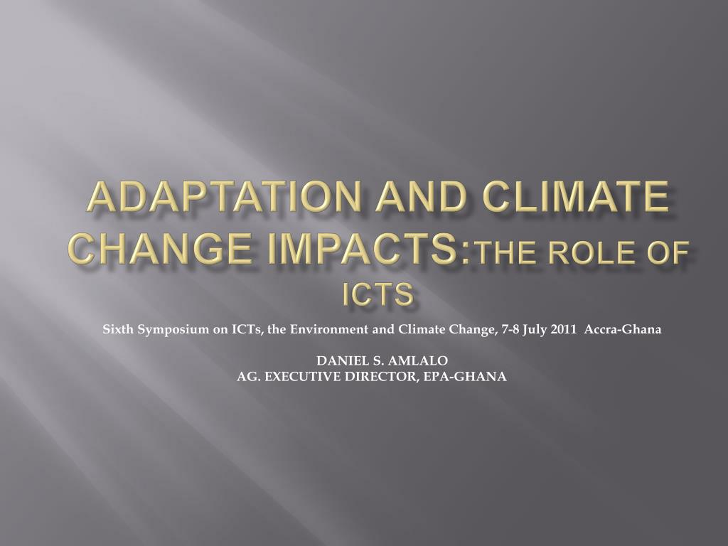 adaptation and climate change impacts the role of icts l.