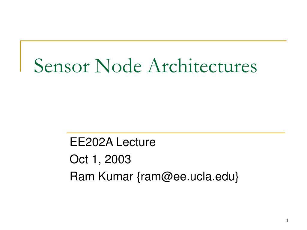 sensor node architectures l.