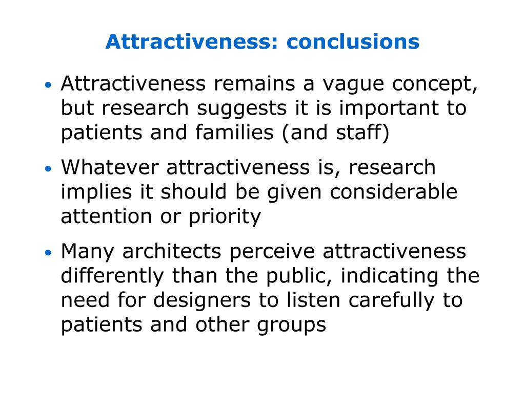 Attractiveness: conclusions