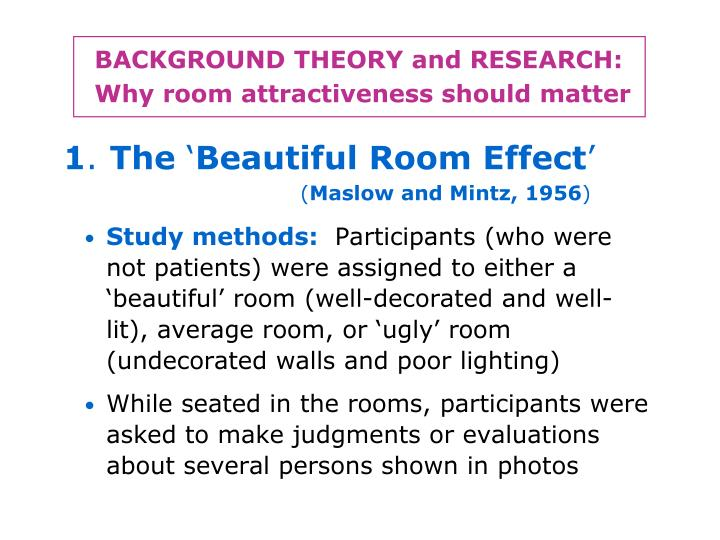 Background theory and research why room attractiveness should matter